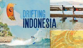 Cabrinha Kitesurfing Presents Drifting Indonesia